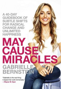 Gabrielle Bernstein's Newest Book: May Cause Miracles