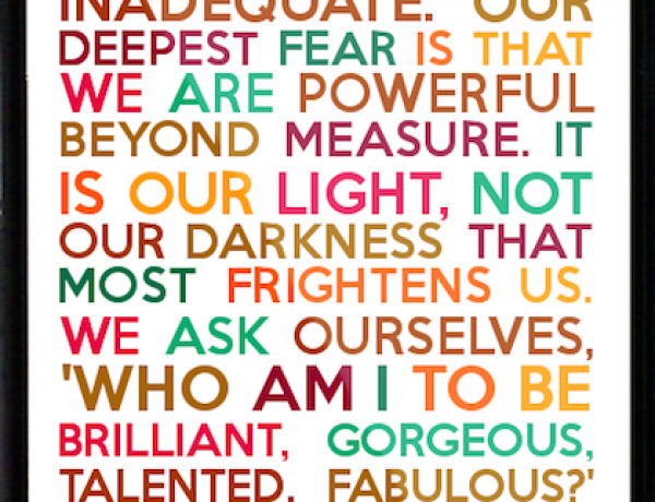 Our Deepest Fear by Marianne Williamson